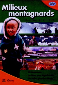 Unesco et  Strass Productions - Milieux montagnards - CD-Rom.