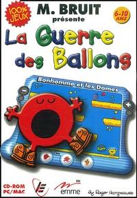 Roger Hargreaves - Monsieur Bruit présente La guerre des ballons 6-10 ans - CD-ROM.