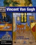 Collectif - Vincent Van Gogh. - La Chambre à Arles et autres chefs-d'oeuvre, CD-Rom.