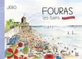 Jérô - Fouras-les-Bains, aller simple.