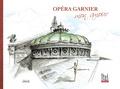Jérô - Opéra Garnier mon amour.
