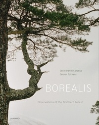 Jeroen Toirkens et Jelle Brandt Corstius - Borealis - Observation of the Northern Forest.