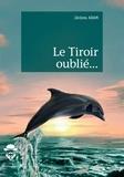 Jérôme Adam - Le Tiroir oublié....