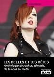 Jérôme Alberola - Les belles et les bêtes - Anthologie du rock au féminin, de la soul au metal.