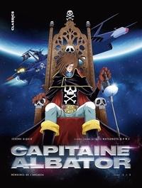 Jérôme Alquié - Capitaine Albator - Mémoires de l'Arcadia - Tome 1.