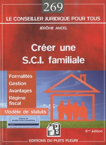 Jérôme Ancel - Créer une SCI familiale.