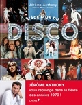 Jérôme Anthony - L'âge d'or du disco.
