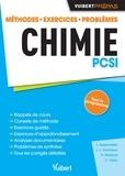 Jérôme Appenzeller et Jeanne-Laure Dormieux - Chimie PCSI - Méthodes, exercices, problèmes.