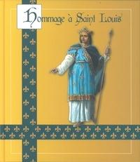 Jérôme Arnauld des Lions - Hommage à Saint Louis.