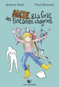 Jérôme Attal - Alcie & la forêt des fantômes chagrin.