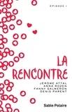Jérôme Attal et Anna Rozen - Chants d'amour Tome 1 : La rencontre.