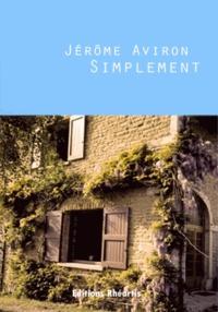 Jérôme Aviron - Simplement - L'intégrale.