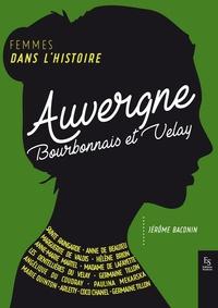 Jérôme Baconin - Auvergne - Bourbonnais et Velay.