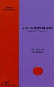 Jérôme Ballet et Katia Radja - Le capital social en action - Territoires et transferts.