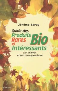 4b2fc69c3ed Guide des produits bio rares et intéressants. Sur Internet et par  correspondance (Broché)