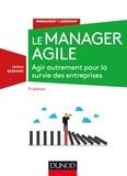 Jérôme Barrand - Le manager agile - Agir autrement pour la survie des entreprises.
