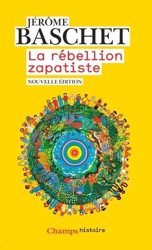 La rébellion zapatiste - Jérôme Baschet - Format ePub - 9782081482852 - 11,99 €