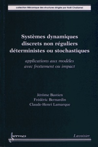 Ucareoutplacement.be Systèmes dynamiques discrets non réguliers déterministes ou stochastiques - Applications aux modèles avec frottement ou impact Image