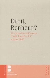Jérôme Beau - Droit, bonheur ? - Droit, liberté et foi (12e cycle de conférences, octobre 2009).
