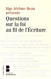 """Jérôme Beau et Eric Morin - La foi au fil de l'Ecriture - Les """"Jeudis Théologie"""" des Bernardins."""