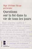 Jérôme Beau - Questions sur la foi dans la vie de tous les jours - Les jeudis théologie du Collège des Bernardins.