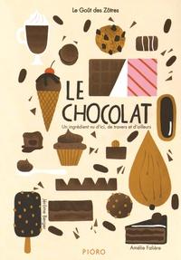 Jérôme Berger et Amélie Falière - Le chocolat.