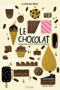 Jérôme Berger et Amélie Falière - Le chocolat - Lot de 6 exemplaires.