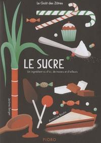 Jérôme Berger et Anne-Lise Boutin - Le sucre.