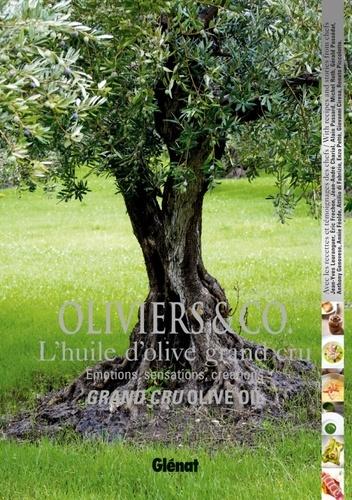 Jérôme Berger et Albert Baussan - Oliviers & Co, l'huile d'olive grand cru - Emotions, sensations, créations.