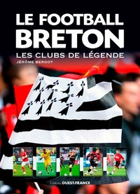Le football breton - Les clubs de légende.pdf