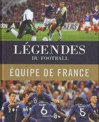 Jérôme Bergot et Yohann Hautbois - Légendes du football - L'équipe de France de 1904 à nos jours.