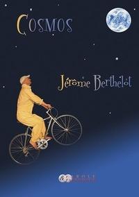 Jérôme Berthelot - Cosmos.