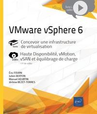 Jérôme Bezet-Torres et Eric Fourn - VMware vSphere 6 - Concevoir une infrastructure de virtualisation.