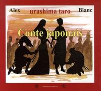 Jérôme Blanc et  Alex - Conte japonais - Urashima taro.