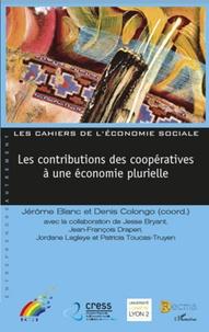 Jérôme Blanc et Denis Colongo - Les contributions des coopératives à une économie plurielle.