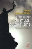 Jérôme Blanchet-Gravel - La face cachée du multiculturalisme.