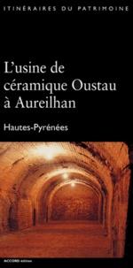 Jérôme Bonhote et Yves Cranga - L'usine de céramique Oustau à Aureilhan - Hautes-Pyrenées.