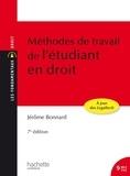 Jérôme Bonnard - Méthodes de travail de l'étudiant en droit.