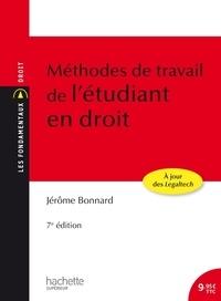Méthodes de travail de l'étudiant en droit - Jérôme Bonnard |