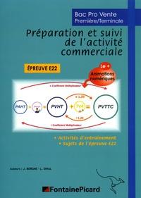 Jérôme Borgne et Laurence Dihal - Bac Pro Vente 1re/Tle Préparation et suivi de l'activité commerciale E22.
