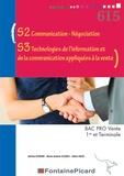Jérôme Borgne et Marie-Andrée Suzeau - S2 communication-négociation, S3 technologies de l'information et de la communication appliquées à la vente 1re et Terminale Bac Pro Vente.