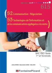 S2 communication-négociation, S3 technologies de linformation et de la communication appliquées à la vente 1re et Terminale Bac Pro Vente.pdf