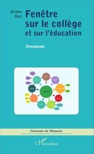 Fenêtre sur le collège et sur léducation.pdf