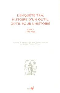 Jérôme Bourdieu et Lionel Kesztenbaum - L'enquête TRA, histoire d'un outil, outil pour l'histoire - Tome 1 (1793-1902). 1 Cédérom