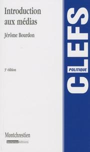 Jérôme Bourdon - Introduction aux médias.