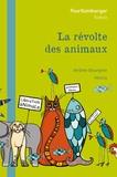 Jérôme Bourgine et Minna Gielbes - La révolte des animaux.
