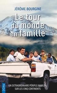 Jérôme Bourgine - Le tour du monde en famille.