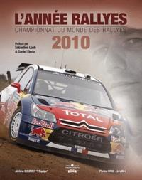 Jérôme Bourret - L'Année rallyes 2010 - Championnat du monde des rallyes.