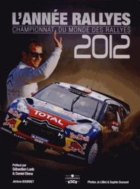 Jérôme Bourret - L'année rallyes 2012 - Championnat du monde des rallyes.