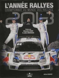 Jérôme Bourret - L'année rallyes 2013 - Championnat du monde des rallyes.